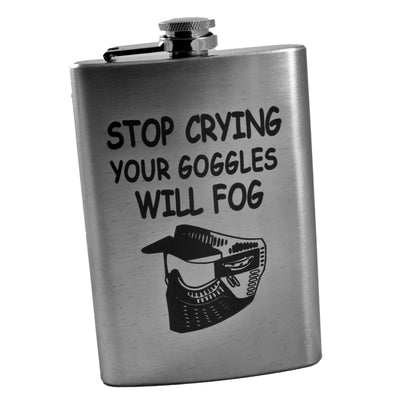 8oz Stop Crying Your Goggles Will Fog Flask L1