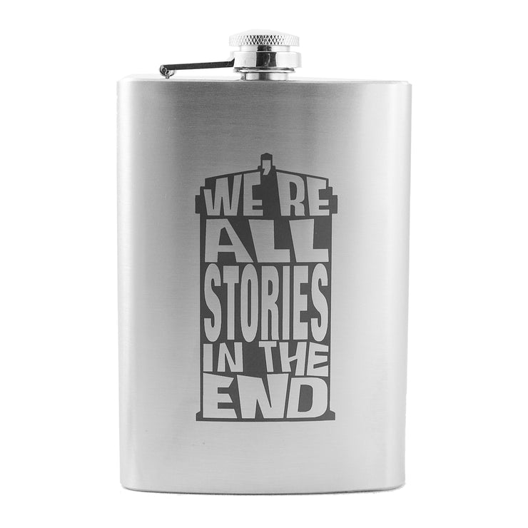8oz We're All Stories in the End Flask L1
