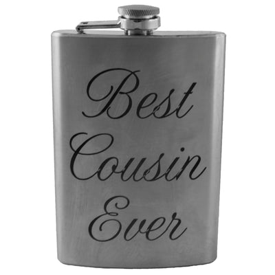 8oz Best Cousin Ever Flask Laser Engraved