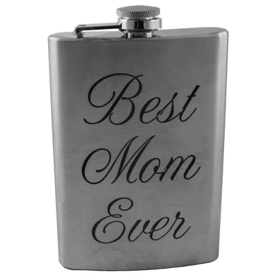 8oz Best Mom Ever Flask Laser Engraved