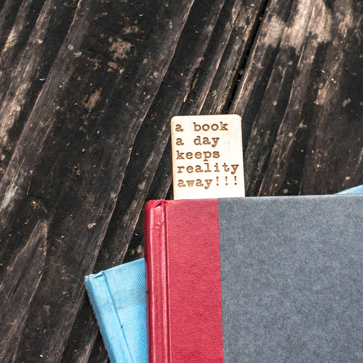 A Book a Day Keeps Reality Away - Bookmark