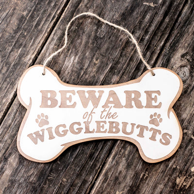 Beware of the Wigglebutts - White Door Sign 8.5x5in