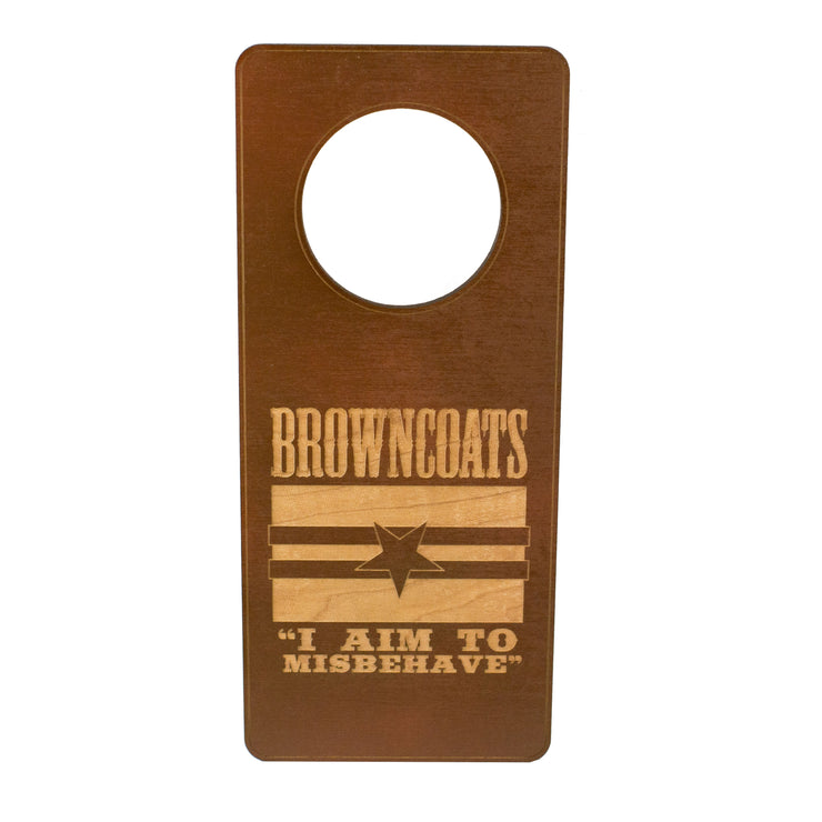 Door Hanger - Browncoats 9x4in Painted Wood Brown