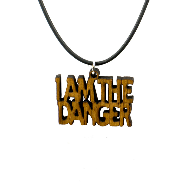 I AM THE DANGER Necklace - Wood