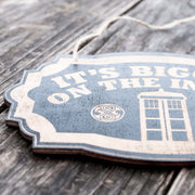 It's Bigger on the Inside - Black Door Sign