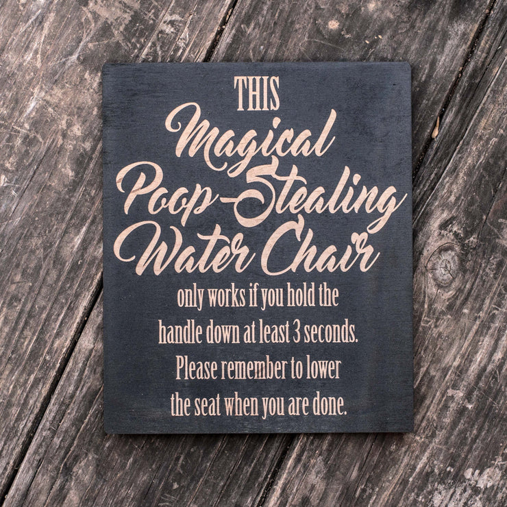 Magical Poop-Stealing Water Chair - Black Painted Wood Poster - 9x7in