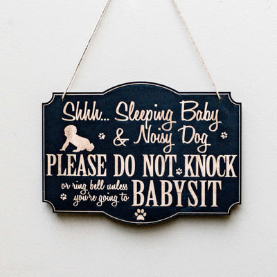 Shh Sleeping Baby Door Sign - Noisy Dog - Raw Wood