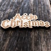 Ornament - Accio Christmas - Raw Wood 2x4in