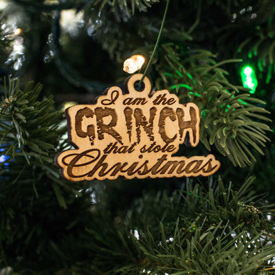 Ornament - I Am the Grinch That Stole Christmas - Raw Wood 2x3in