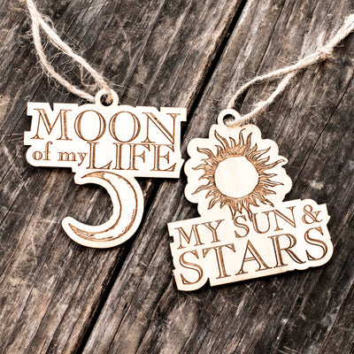 Ornament - Moon of My Life - My Sun and Stars - Set - Raw Wood 3x3in