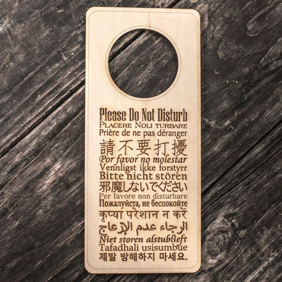 Please Do Not Disturb - 15 Languages - Door Hanger - Raw Wood 9x4