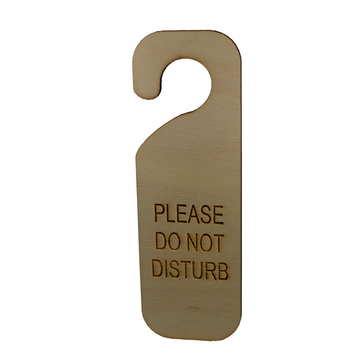 Please Do Not Disturb Door sign Second Edition - Wood