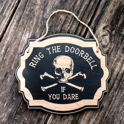 Ring the Doorbell If You Dare - Black Halloween Door Sign