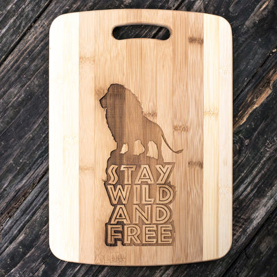 Stay Wild and Free - Lion - Cutting Board