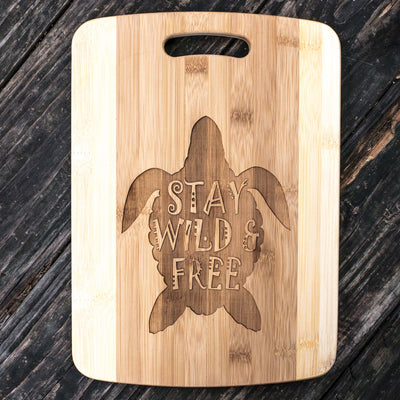 Stay Wild and Free - Sea Turtle - Cutting Board