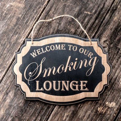 Welcome to Our Smoking Lounge - Black Door Sign 7x9.5in