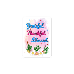 Grateful Thankful Blessed Positivity Stickers