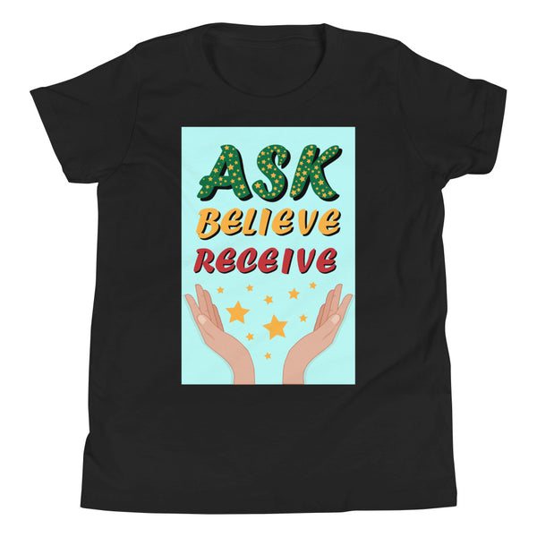 Ask Believe Receive Youth Short Sleeve T-Shirt
