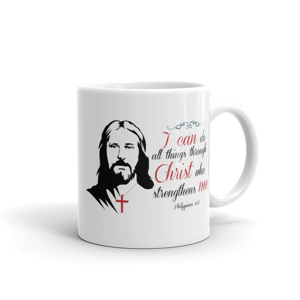 I can do all things through Christ who strengthens me Mug