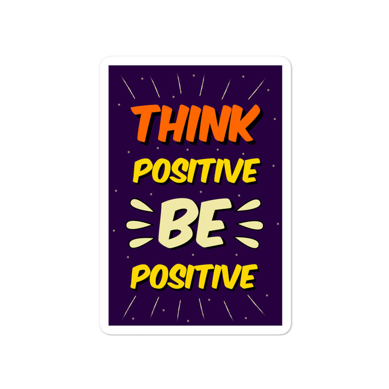 Think Positive Be Positive Positivity Stickers