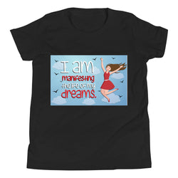 I am manifesting the life of my dreams Youth Short Sleeve T-Shirt