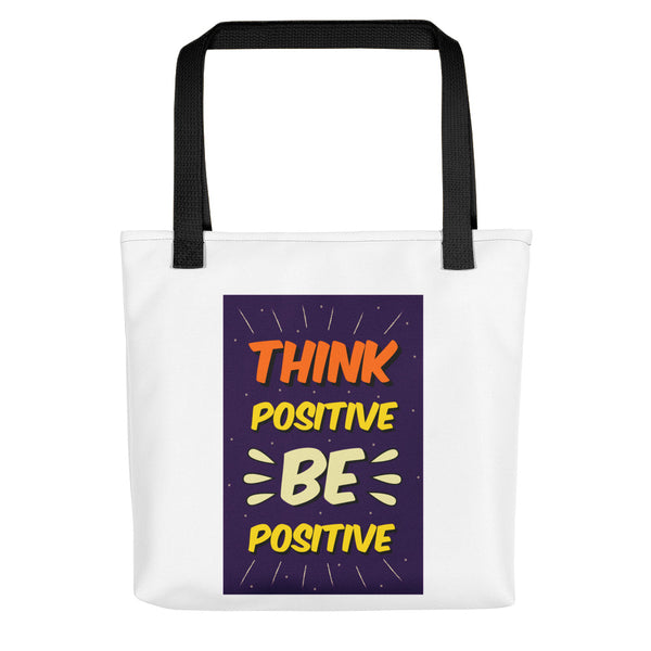 Think Positive Be Positive Tote bag