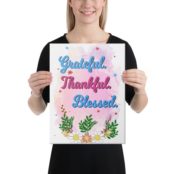 Grateful Thankful Blessed Canvas