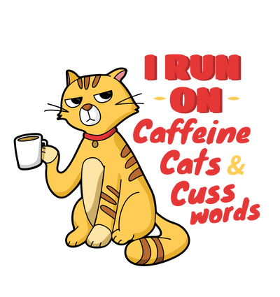 Caffeine, Cats and Cuss Words T-Shirt