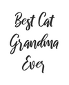 Best Cat Grandma Ever
