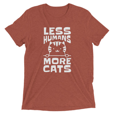 Less Humans, More Cats T-Shirt