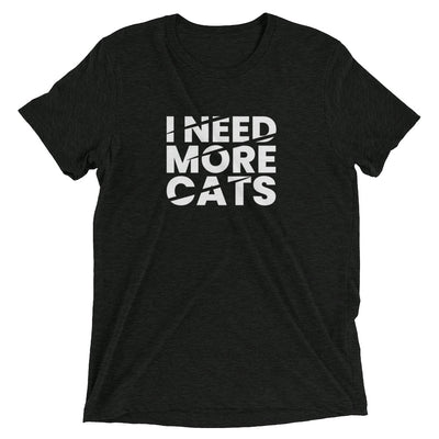 I Need More Cats T-Shirt