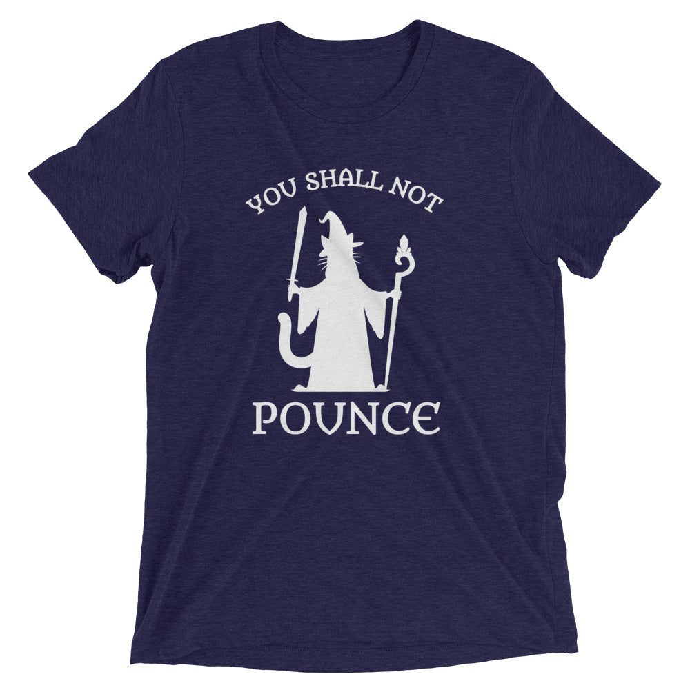 You Shall Not Pounce T-Shirt