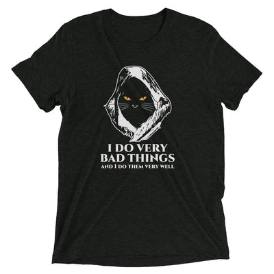 I Do Bad Things T-Shirt