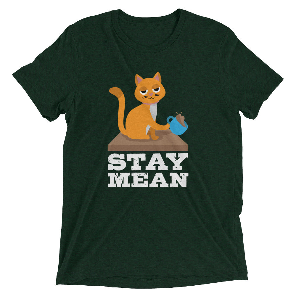 Stay Mean Cat T-Shirt