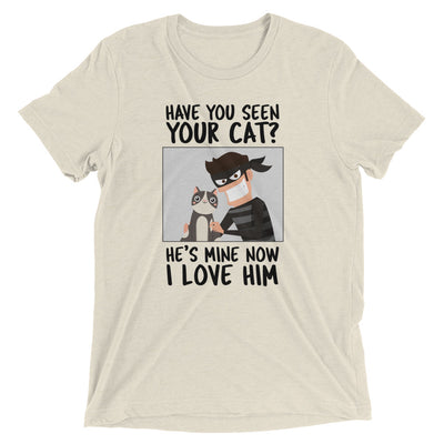 I Stole Your Cat T-Shirt