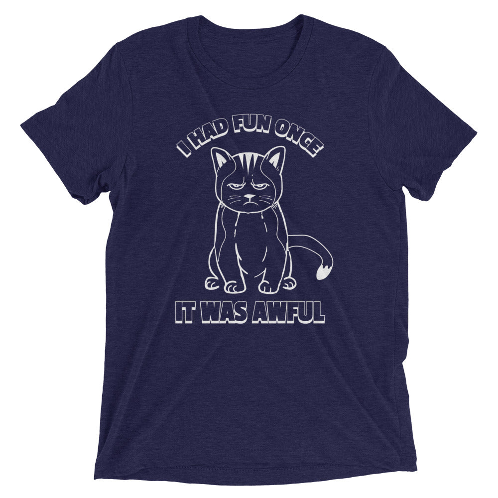 Fun Was Awful Cat T-Shirt