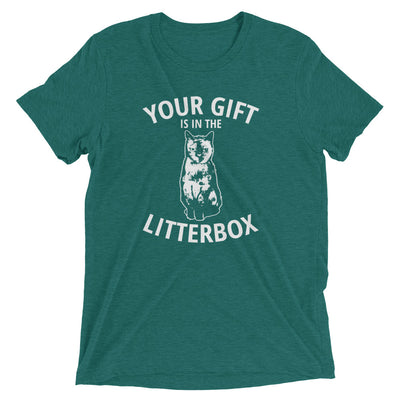 Your Gift Is In The Litterbox T-Shirt