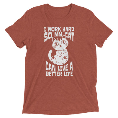 Working For Better Cat Life T-Shirt
