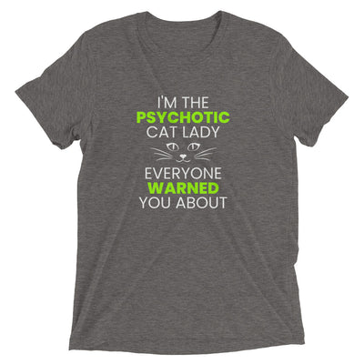 Psychotic Cat Lady T-Shirt