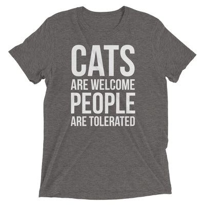 Cats Welcome, People Tolerated T-Shirt