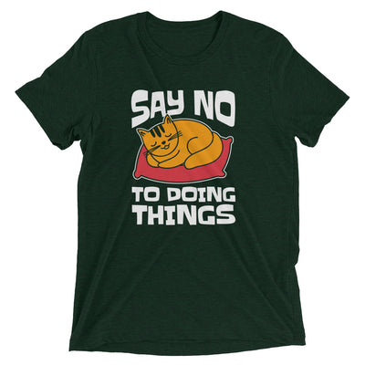 Say No to Doing Things Cat T-Shirt