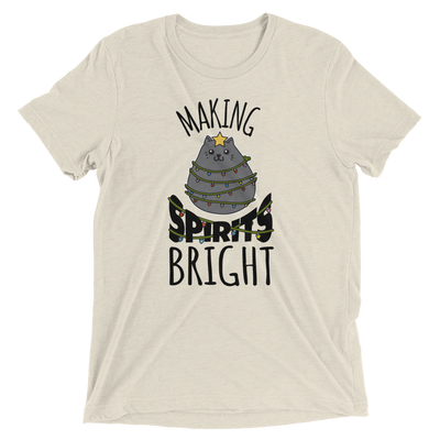 Making Spirits Bright Christmas T-Shirt
