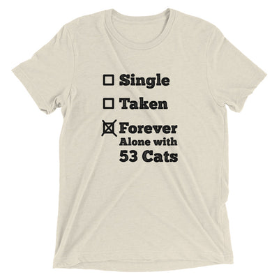 Forever Alone with Cats T-Shirt