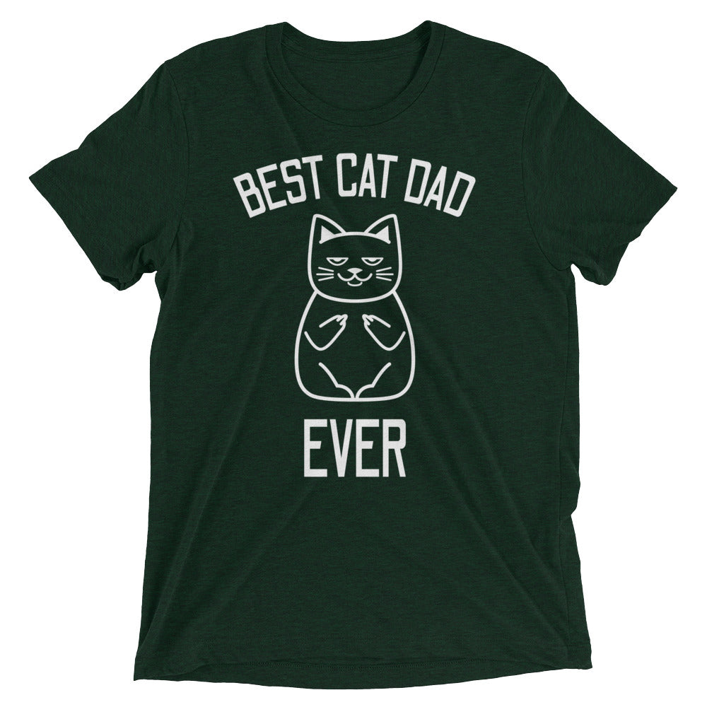 Best Cat Dad Ever (Uncensored) T-Shirt