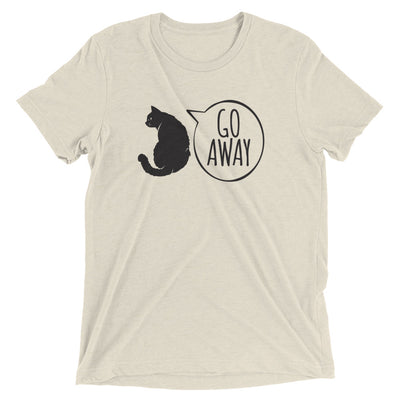 Cat Says Go Away T-Shirt