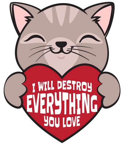 I Will Destroy Everything You Love T-Shirt