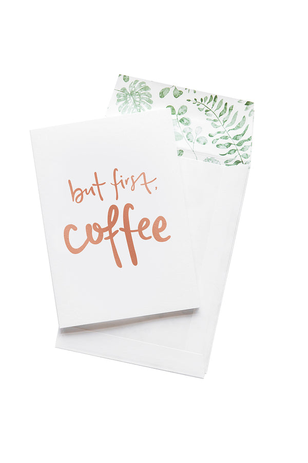 Card, But first Coffee