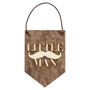Little Man Wood Banner