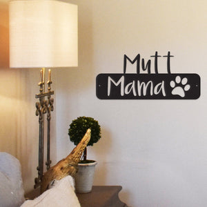 Mutt Mama Metal Wall Art