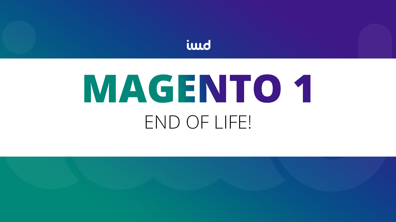 R.I.P. Magento 1 – End of Life June 2020